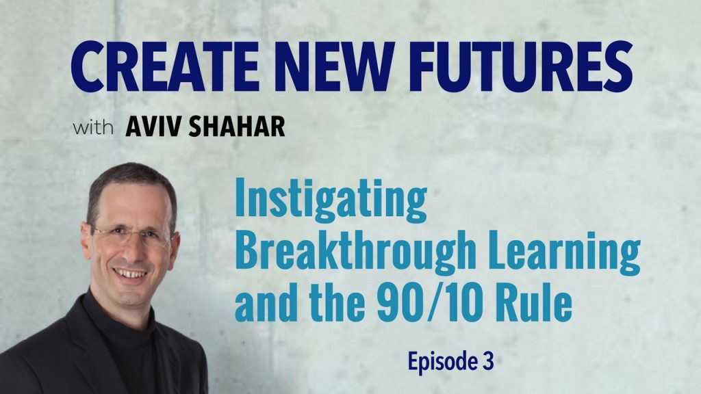 Instigating Breakthrough Learning and the 90/10 Rule